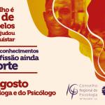 Psicólogas e Psicólogos: temos o que comemorar e muito do que nos orgulhar!