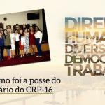 VI Plenário é empossado para ficar à frente da gestão do CRP-16 no triênio 2019-2022