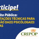 CRP-16 faz consulta pública sobre orientações técnicas para atuação no Suas. Veja como participar