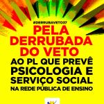 Pela derrubada do veto ao PL que prevê Psicologia e Serviço Social na rede pública de ensino