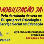 #DerrubaVeto37 Psicologia na Educação: CRP-16 convoca a mobilização da categoria pela derrubada do veto presidencial ao PL 3688/2000