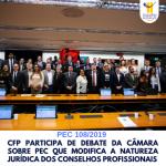 Em favor da sociedade, CFP e Regionais fazem luta contra a PEC que modifica a natureza jurídica dos Conselhos profissionais