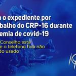 CRP-16 adota teletrabalho durante a pandemia do coronavírus
