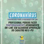 Coronavírus: Comunicado sobre atendimento on-line