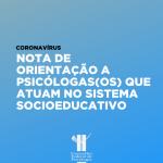 Atuação na Socioeducação em meio à pandemia de covid-19: confira notas do CFP e do Cepet-ES