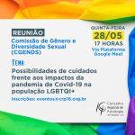 """Em reunião online, CRP-16 promove discussão sobre as """"possibilidades de cuidados frente aos impactos da pandemia de Covid-19 na população LGBTQI+"""""""