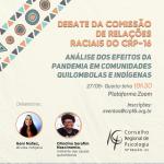 CRP-16 faz debate sobre efeitos da pandemia nas comunidades quilombolas e indígenas