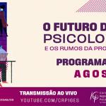 CRP-16/ES tem programação especial para comemorar Mês da Psicóloga e do Psicólogo