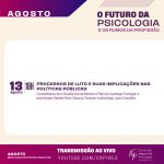 Mês da Psicóloga e do Psicólogo: próximo debate é sobre processos de luto e suas implicações nas políticas públicas