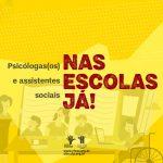 Psicólogas(os) e assistentes sociais nas Escolas já
