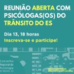 CRP-16 faz reunião online com psicóloga/os do Trânsito do ES
