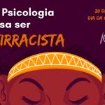 Dia da Consciência Negra: Toda Psicologia precisa ser antirracista
