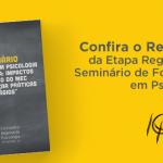 CRP-16 divulga relatório da etapa regional do Seminário de Formação em Psicologia