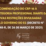 Recomendação do CRP-16 à categoria profissional diante das novas restrições divulgadas  pelo governo do ES