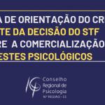 Nota de orientação do CRP-16 diante da  decisão do STF  sobre a comercialização de  testes psicológicos