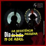 19 de abril é Dia da Resistência Indígena