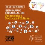 Seminário Estadual de Psicologia e Políticas Públicas comprova importância do Crepop para atuação em rede da Psicologia