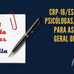 CRP-16/ES convoca psicólogas/os do ES para assembleia geral ordinária no dia 21 de agosto, às 9 horas, no Ifes Vila Velha
